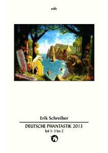 Fantasia 463e - Deutsche Phantastik 2013 S-Z - EDFC 2014