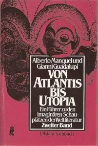 Von Atlantis bis Utopia II