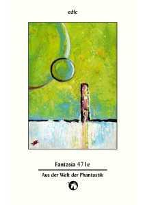 Fantasia 471e - Aus der Welt der Phantastik - EDFC 2014 (2)