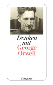 Denken mit George Orwell