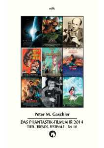 Fantasia 490e - Filmjahrbuch 2014 Teil 16 Interviews Verzeichnisse - EDFC 2014