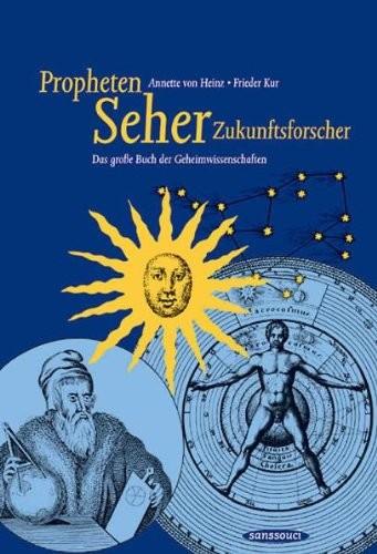 Heinz/Kur - Propheten, Seher, Zukunftsforscher