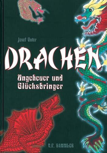 Josef Guter - Drachen, Ungeheuer und Glücksbringer