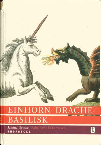 Janina Drostel - Einhorn, Darche, Basilisk