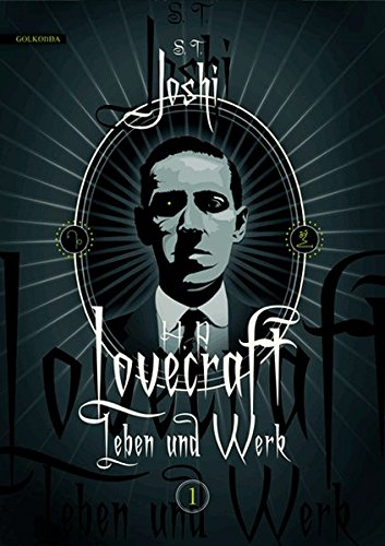 S. T. Joshi - Lovecraft - Leben und Werk