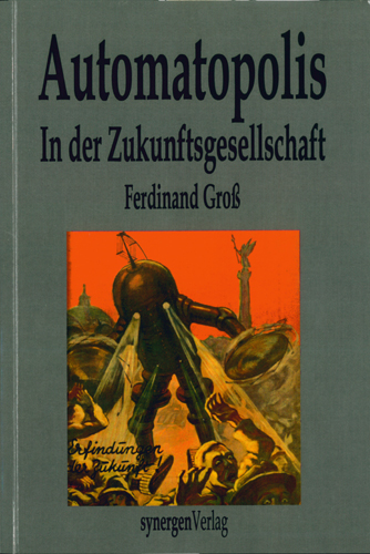 Ferdinand Groß - Automatopolis