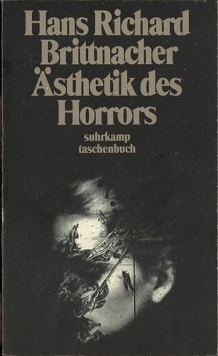 Hans Brittnacher - Ästhetik des Horrors