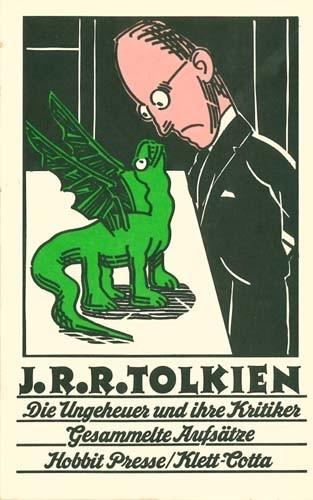 J. R. R. Tolkien - Die Ungeheuer und ihre Kritiker