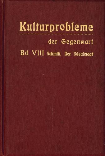 Dr. Eugen HEinrich Schmitt - Der Idealstaat