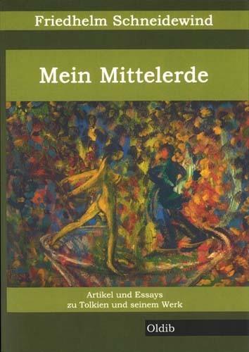 Friedhelm Schneidewind - Mein Mittelerde