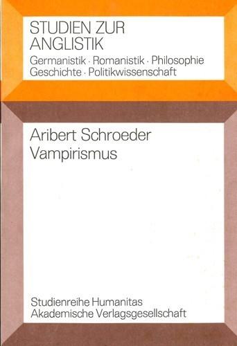 Aribert Schroeder - Vampirismus
