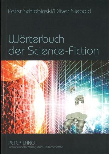 Schlobinski/Siebold - Wörterbuch der Science Fiction