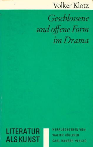 Volker Kotz - Geschlossene und offene Form des Drama