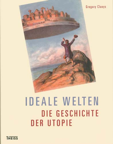Gregory Claeys - Ideale Welten