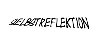 Selbstreflektion - Intern