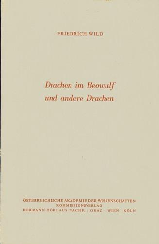 Friedrich Wild - Drachen im Beowulf und andere Drachen