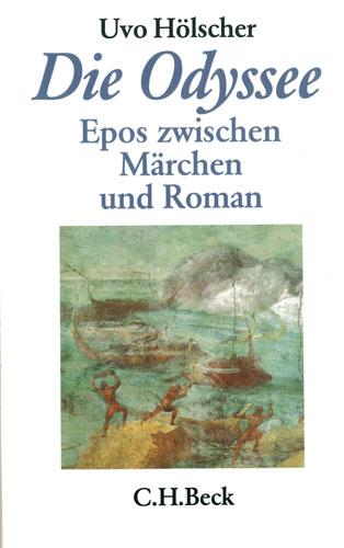 Uvo Hölscher - Odyssee ziwischen Epos und Märchen