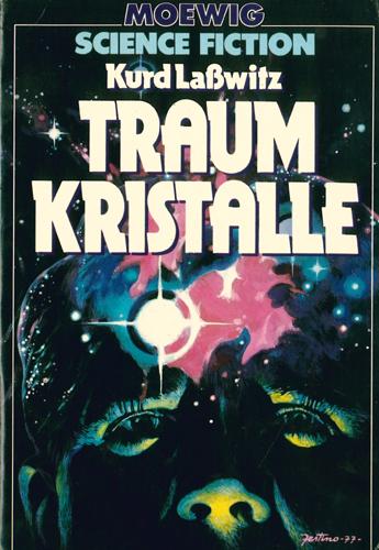Kurd Laßwitz / Hans Joachim Alphers (Hrsg.) - Traumkristalle