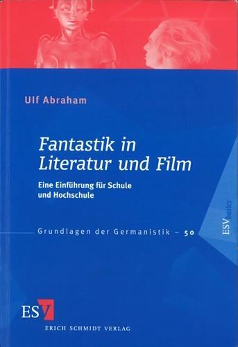 Ulf Abraham - Fantastik in Literatur und Film