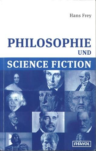 Hans Frey - Philosophie und Science Fiction