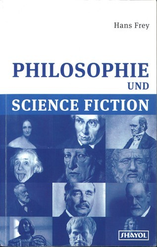 Hans Frey - Philosophie und Science Fiction