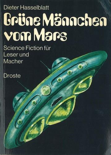 Dieter Hasselblatt - Grüne Männchen vom Mars