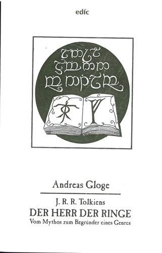 Andreas Gloge - J. R. R. Tolkiens -Der Herr der Ringe