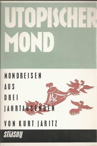 Kurt Jaritz - Utopischer Mond