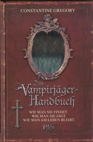 Constantine Gregory - Das Vampirjäger-Handbuch