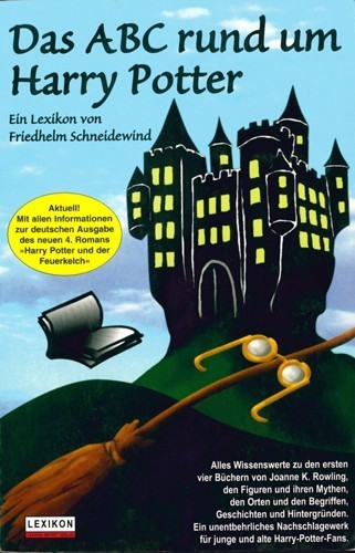 Friedhelm Scheidewind - Das ABC rund um Harry Potter. Ein Lexikon