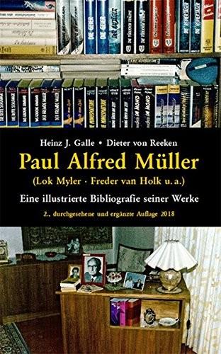 Heinz J. Galle / Dieter van Reeken - Paul Alfred Müller