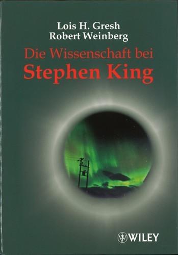 Gresh / Weinberg - Die Wissenschaft bei Stephen King