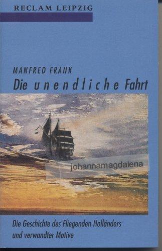 Manfred Frank - Die unendliche Reise