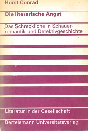 Horst Conrad - Die literarische Angst