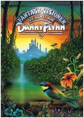 Danny Flynn - Fantasy Visionen