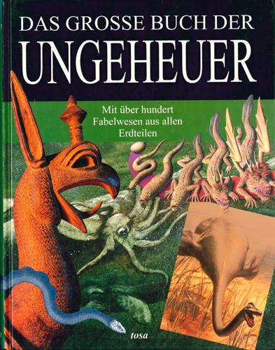 Diverse - Das grosse Buch der Ungeheuer