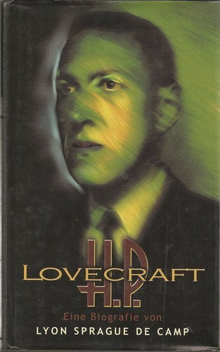 Lyon Sprague De Camp - H. P. Lovecraft - Eine Biographie