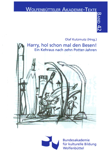 Olaf Kutzmutz (Hrsg.) - Harry, hol schon mal den Besen!