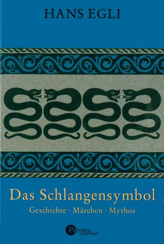 Hans Egli - Das Schlangensymbol