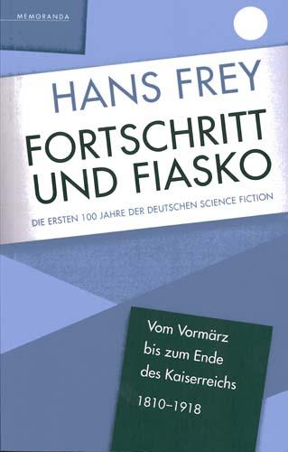 Hans Frey - Forschritt und Fiasko