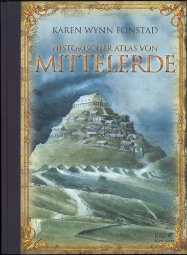 Karen Wynn Fonstad - Historischer Atlas von Mittelerde