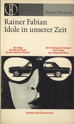 Rainer Fabian - Idole in unserer Zeit