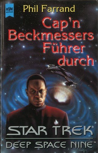 Phil Farrand - Cap'n Beckmessers Führer durch Star Trek - Deep Space Nine