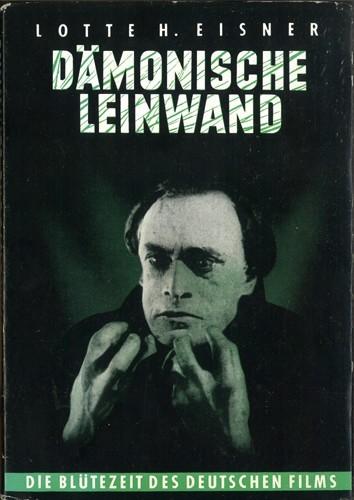 Lotte H. Eisner - Dämonische Leinwand