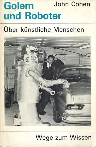 John Cohen - Golem und Roboter