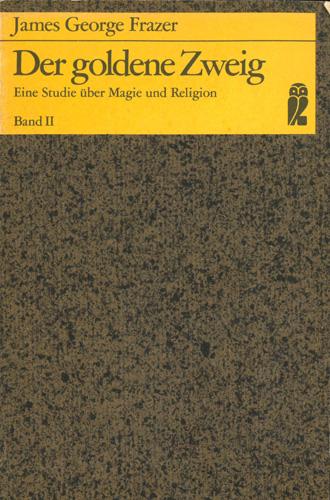 James George Frazer- Der goldene Zweig, Band II