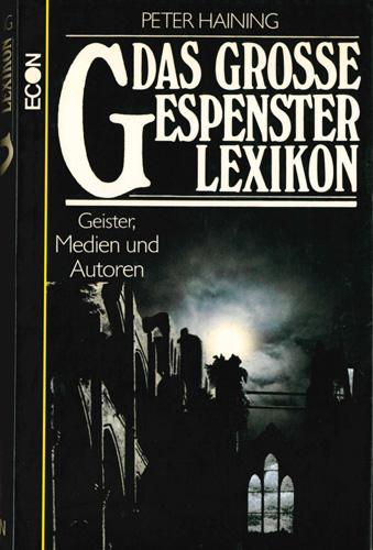 Peter Haining - Das grosse Gespensterlexikon