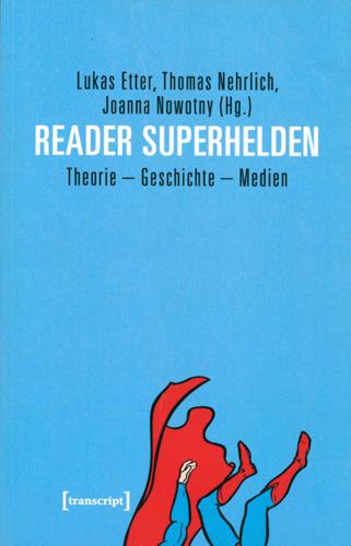 Etter/Nehrlich/Nowotny - Reader Superhelden
