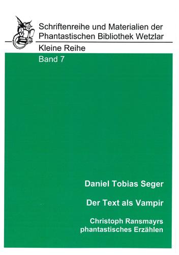 Daniel Tobias Seger - Text als Vampir