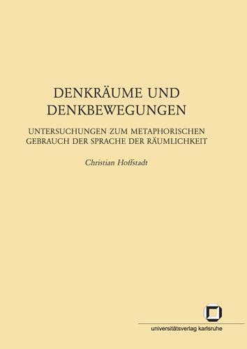Christian Hoffstadt - Denkräume und Denkbewegungen